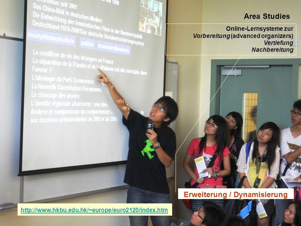 12.-13.12.2008 Hess/Chaudhuri 7 Area Studies Online-Lernsysteme zur Vorbereitung (advanced organizers) Vertiefung Nachbereitung Erweiterung / Dynamisi