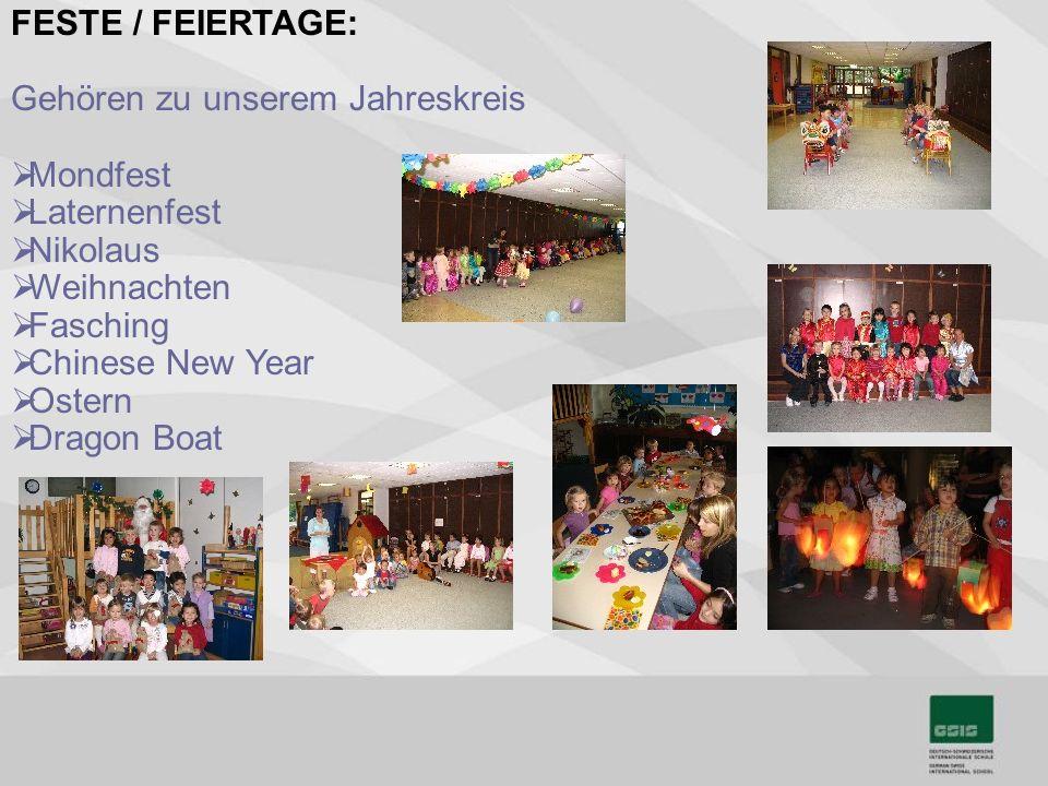 FESTE / FEIERTAGE: Gehören zu unserem Jahreskreis Mondfest Laternenfest Nikolaus Weihnachten Fasching Chinese New Year Ostern Dragon Boat