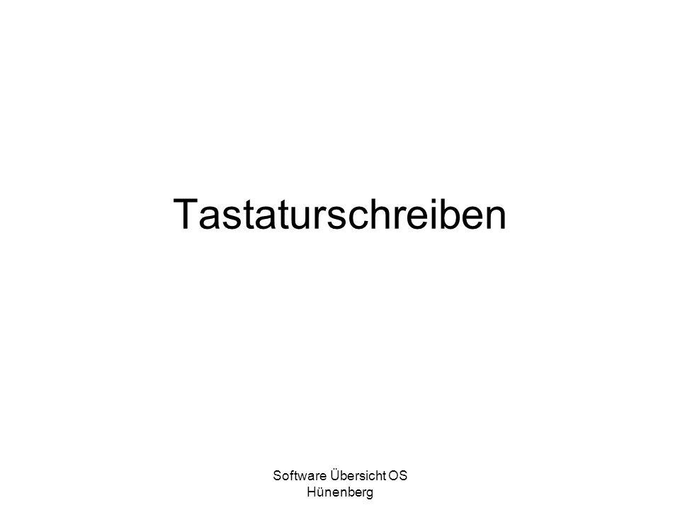 Software Übersicht OS Hünenberg Tastaturschreiben