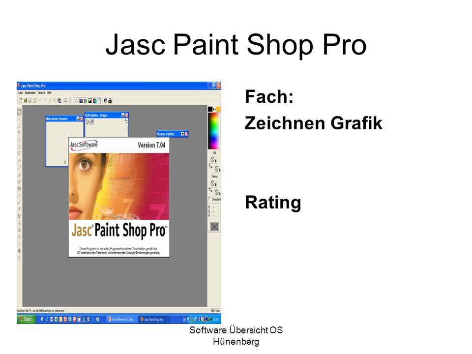Software Übersicht OS Hünenberg Jasc Paint Shop Pro Fach: Zeichnen Grafik Rating