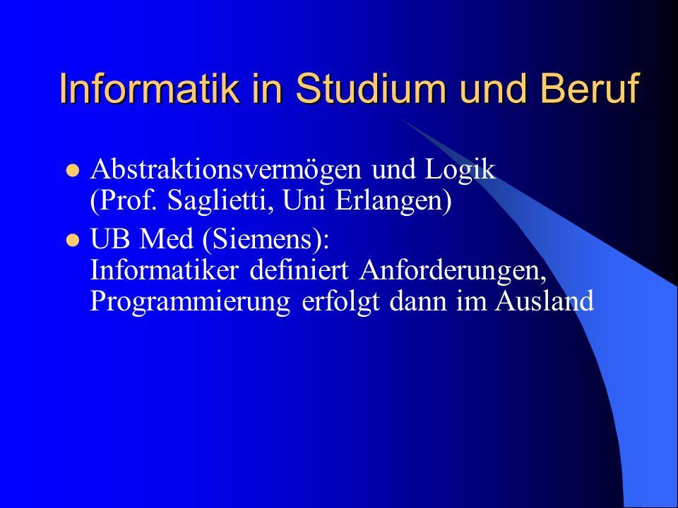Informatik in Studium und Beruf Abstraktionsvermögen und Logik (Prof.
