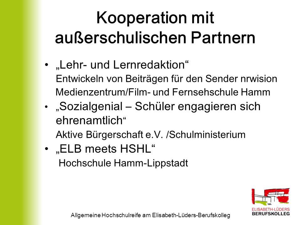 Kooperation mit außerschulischen Partnern Lehr- und Lernredaktion Entwickeln von Beiträgen für den Sender nrwision Medienzentrum/Film- und Fernsehschu