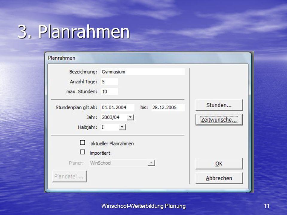 Winschool-Weiterbildung Planung11 3. Planrahmen