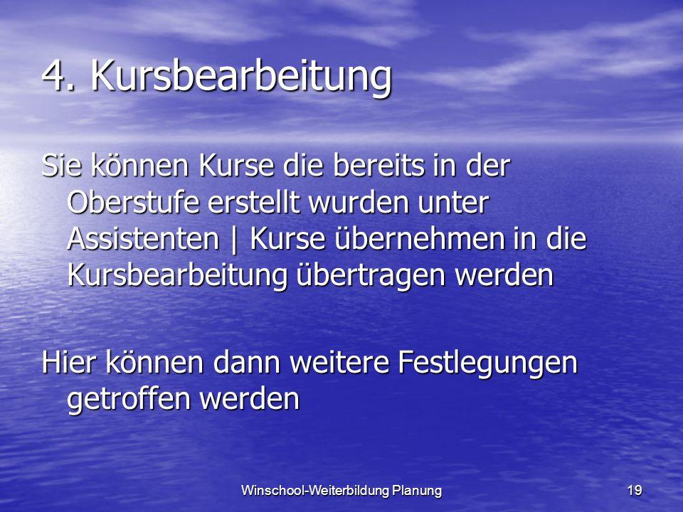 Winschool-Weiterbildung Planung19 4.