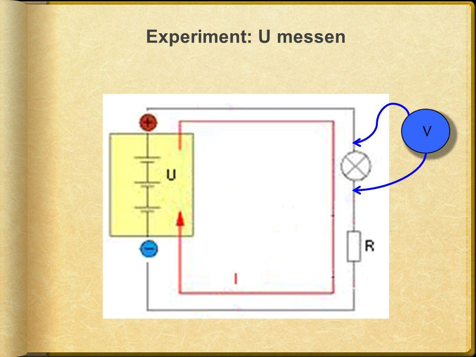 Experiment: U messen V