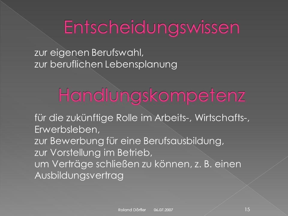 06.07.2007 14 Roland Dörfler über die Entwicklung, den Wandel und die Struktur der Arbeitswelt, der Wirtschaftssektoren, der Erwerbsarbeit, über den A