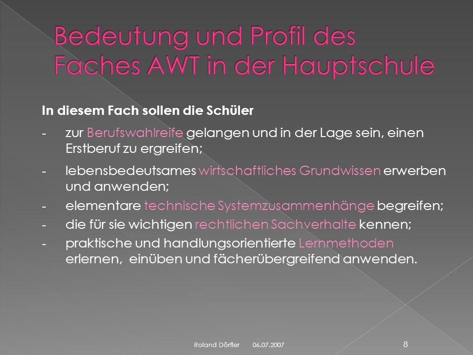 18 Roland Dörfler 06.07.2007 Bekanntmachung des Bayerischen Staatsministeriums für Unterricht und Kultus vom 15.