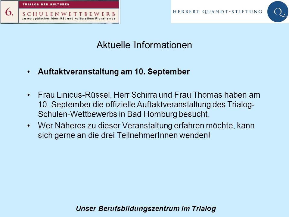 Unser Berufsbildungszentrum im Trialog Aktuelle Informationen Auftaktveranstaltung am 10.