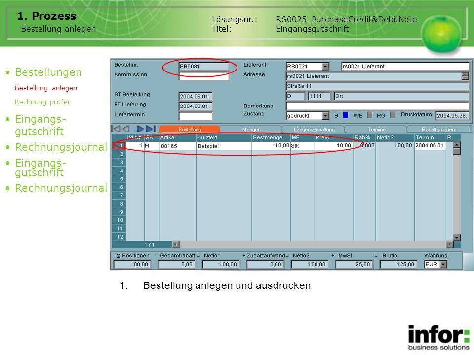 2.Prozessbeschreibung Gutschriftstorno funktioniert ähnlich zu Rechnungsstorno.