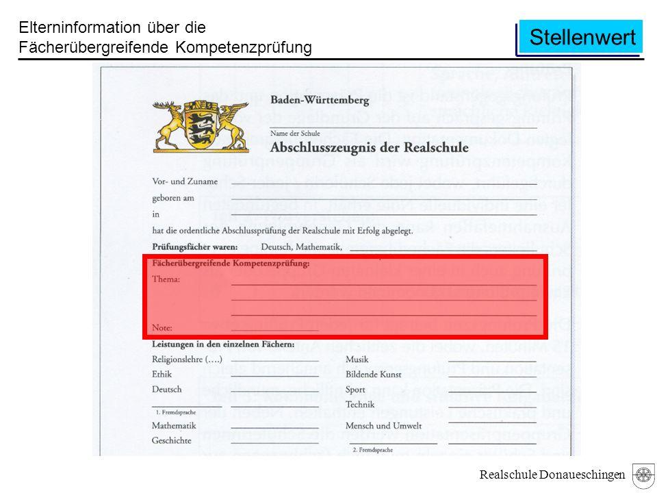 Realschule Donaueschingen Stellenwert Elterninformation über die Fächerübergreifende Kompetenzprüfung
