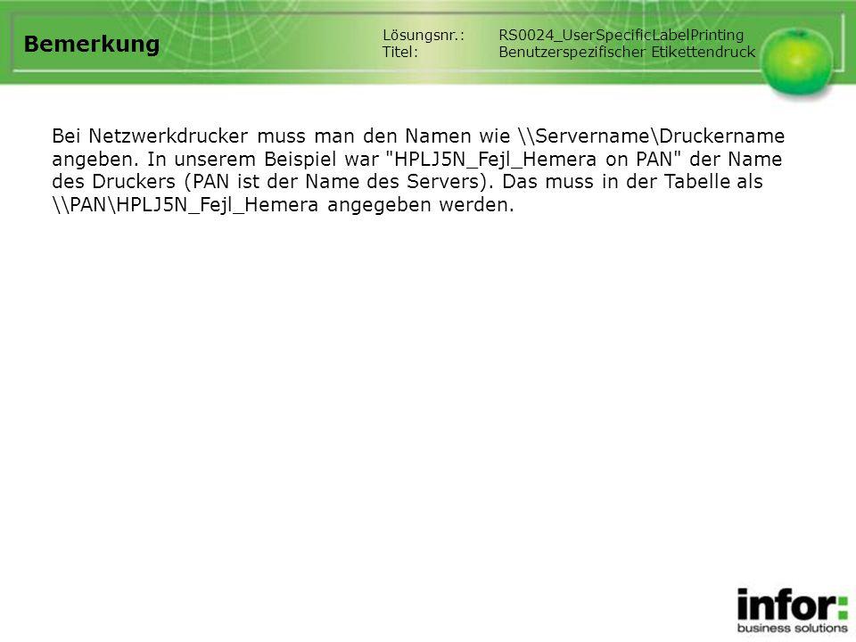Bemerkung Bei Netzwerkdrucker muss man den Namen wie \\Servername\Druckername angeben. In unserem Beispiel war