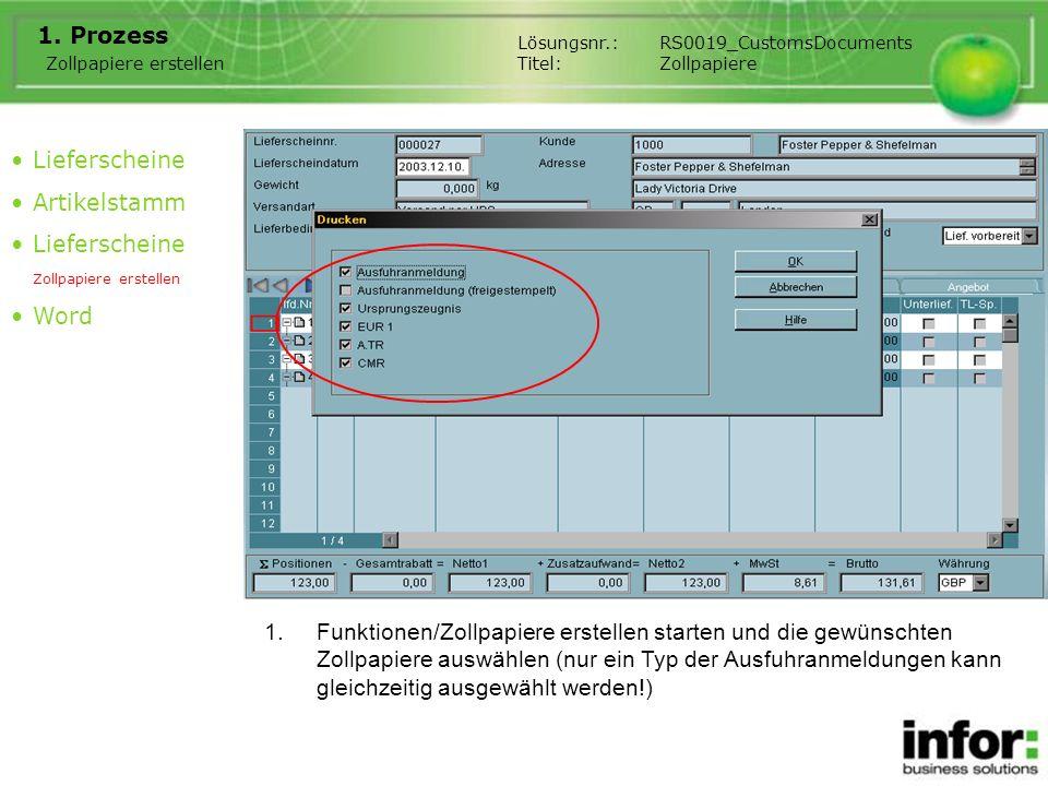 1.Funktionen/Zollpapiere erstellen starten und die gewünschten Zollpapiere auswählen (nur ein Typ der Ausfuhranmeldungen kann gleichzeitig ausgewählt