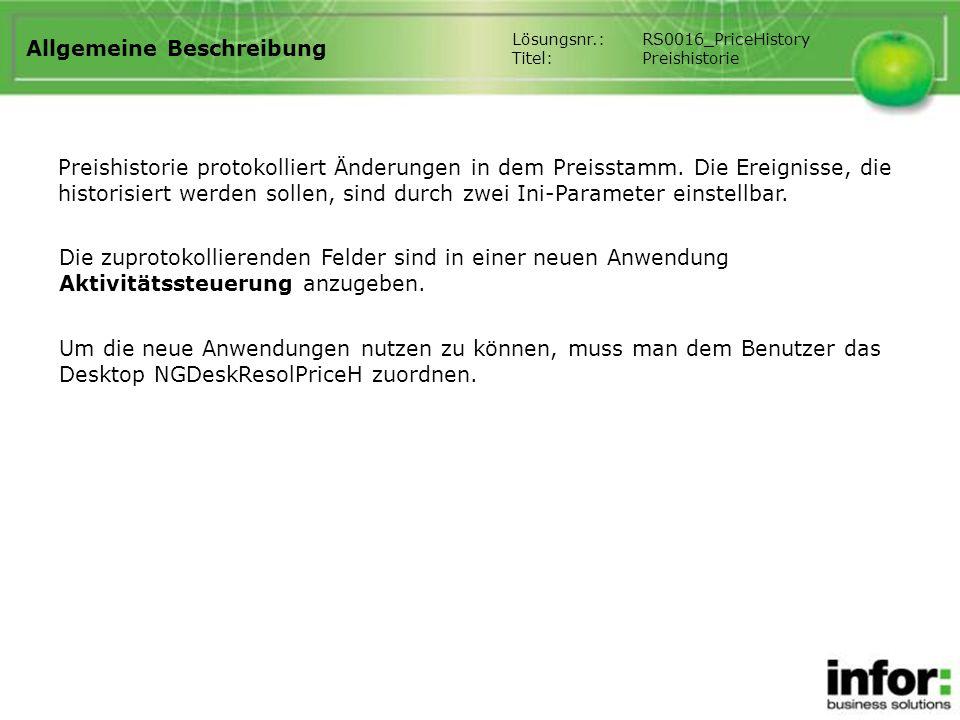 Allgemeine Beschreibung Preishistorie protokolliert Änderungen in dem Preisstamm.