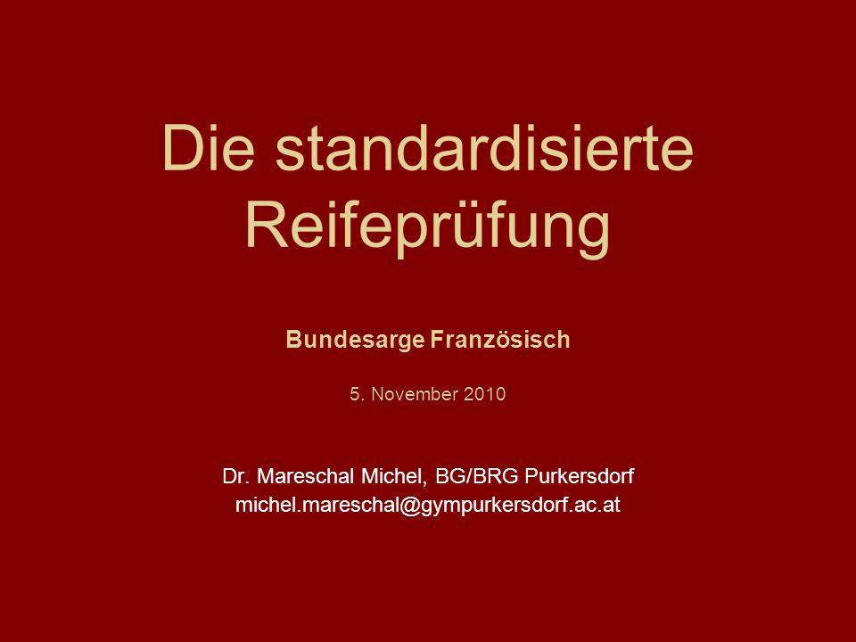 Die standardisierte Reifeprüfung Bundesarge Französisch 5.