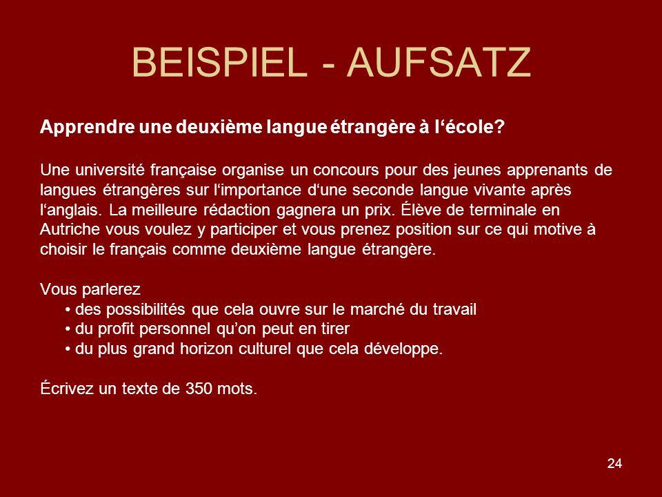 24 BEISPIEL - AUFSATZ Apprendre une deuxième langue étrangère à lécole.
