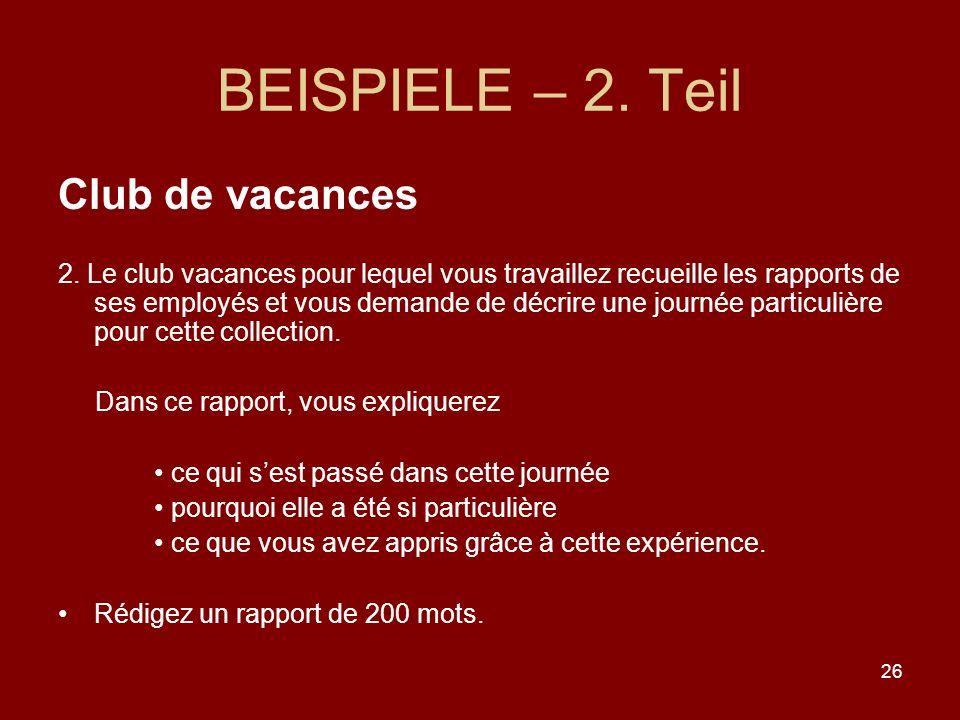 26 BEISPIELE – 2.Teil Club de vacances 2.