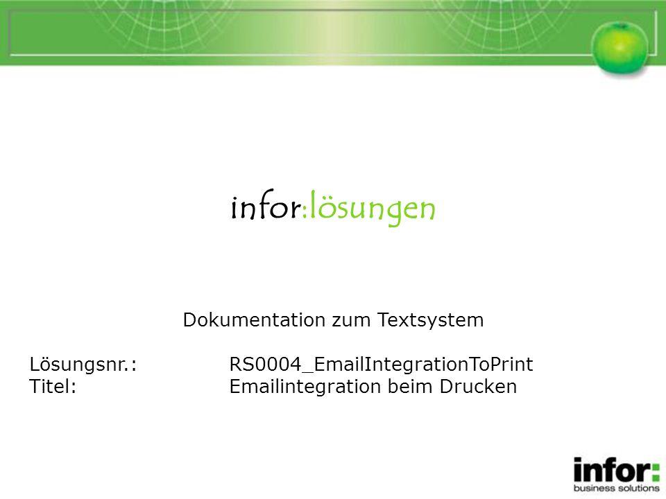 Allgemeine Beschreibung Mit der Emailintegration ist es in infor:COM möglich, im Textsystem vordefinierte Texte als Email zu versenden.