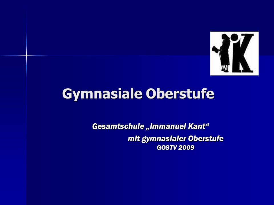 Gymnasiale Oberstufe Gesamtschule Immanuel Kant mit gymnasialer Oberstufe GOSTV 2009