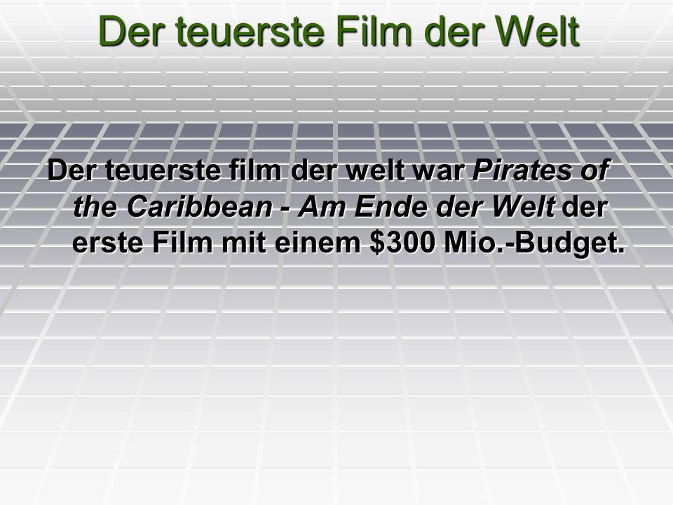 Der teuerste Film der Welt Der teuerste film der welt war Pirates of the Caribbean - Am Ende der Welt der erste Film mit einem $300 Mio.-Budget.