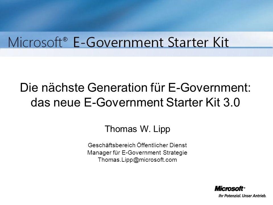 Die nächste Generation für E-Government: das neue E-Government Starter Kit 3.0 Thomas W.