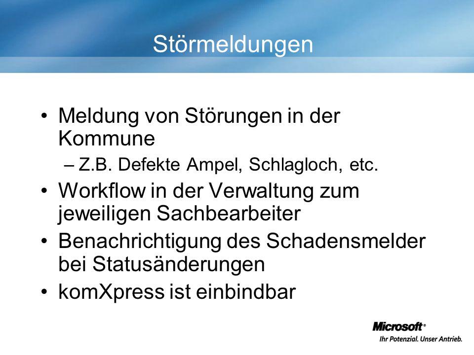 Störmeldungen Meldung von Störungen in der Kommune –Z.B.