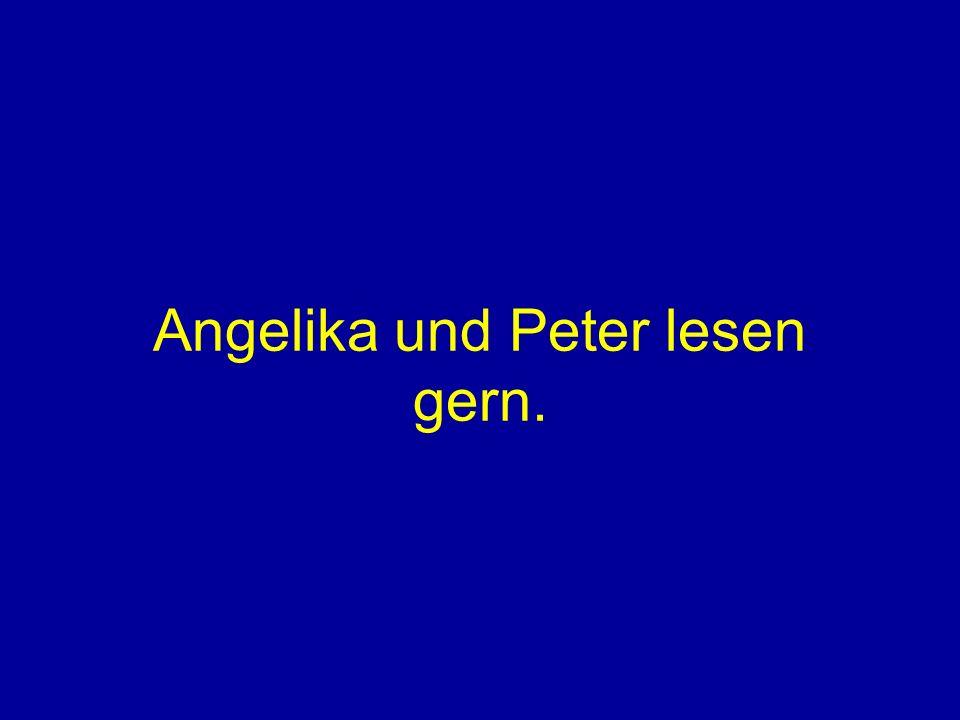 Angelika und Peter lesen gern.