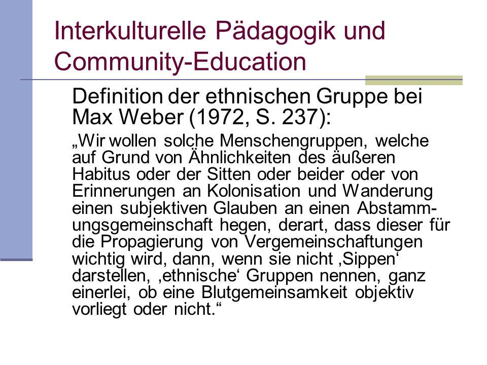 Interkulturelle Pädagogik und Community-Education Definition der ethnischen Gruppe bei Max Weber (1972, S.