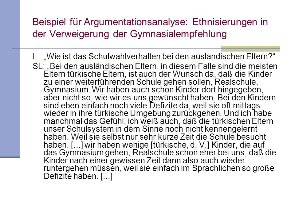 Beispiel für Argumentationsanalyse: Ethnisierungen in der Verweigerung der Gymnasialempfehlung I:Wie ist das Schulwahlverhalten bei den ausländischen