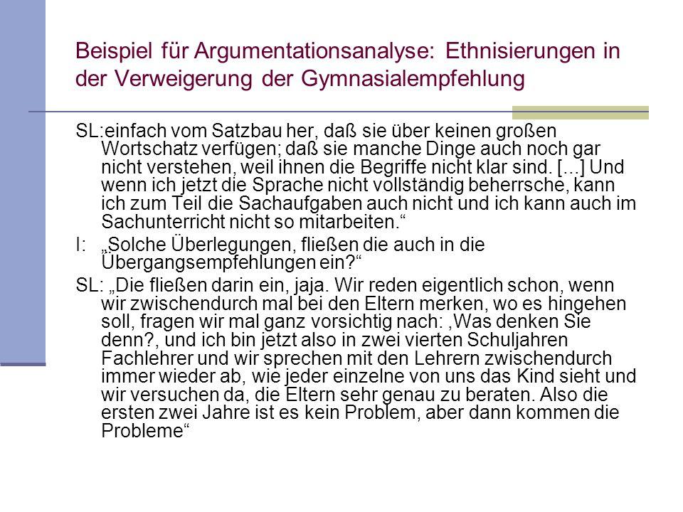 Beispiel für Argumentationsanalyse: Ethnisierungen in der Verweigerung der Gymnasialempfehlung SL:einfach vom Satzbau her, daß sie über keinen großen