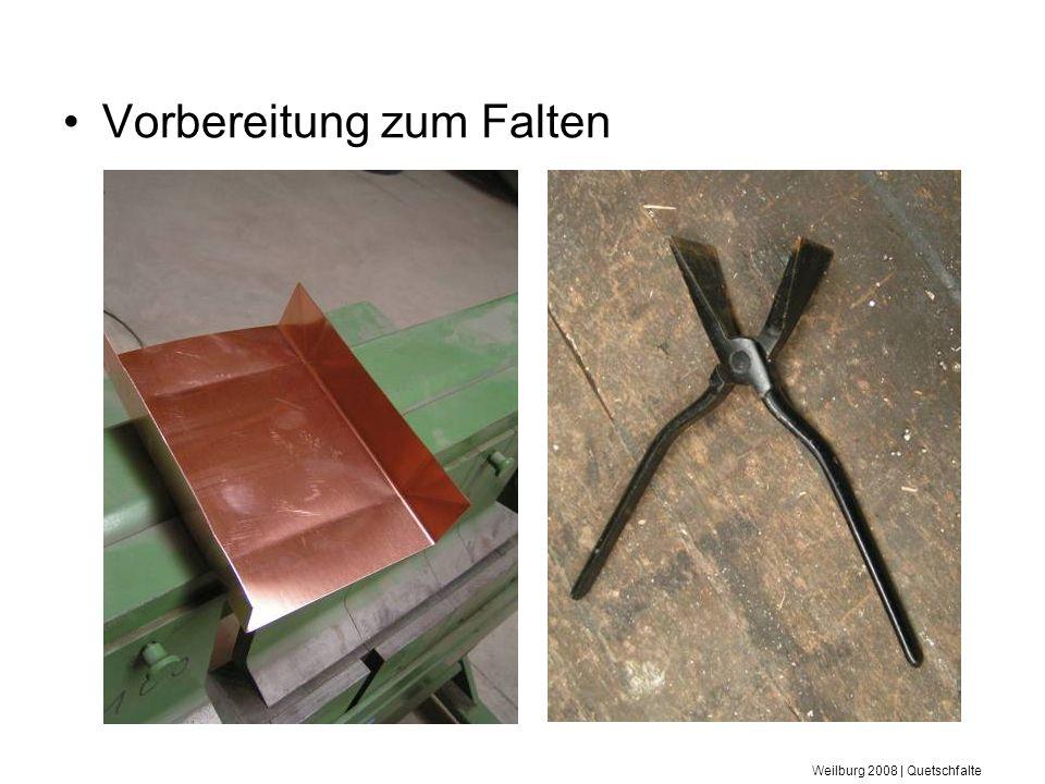 Weilburg 2008 | Quetschfalte Vorbereitung zum Falten