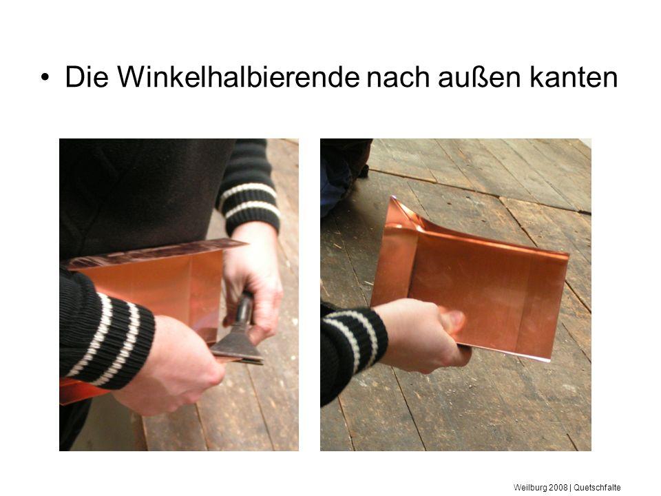Weilburg 2008 | Quetschfalte Schrittweise Seitenteile aufstellen