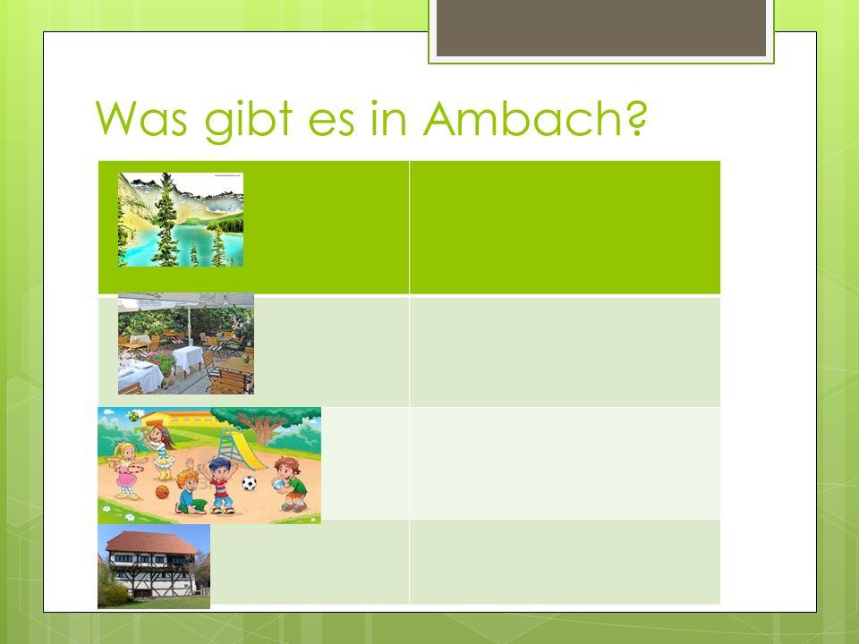Was gibt es nicht in Ambach?