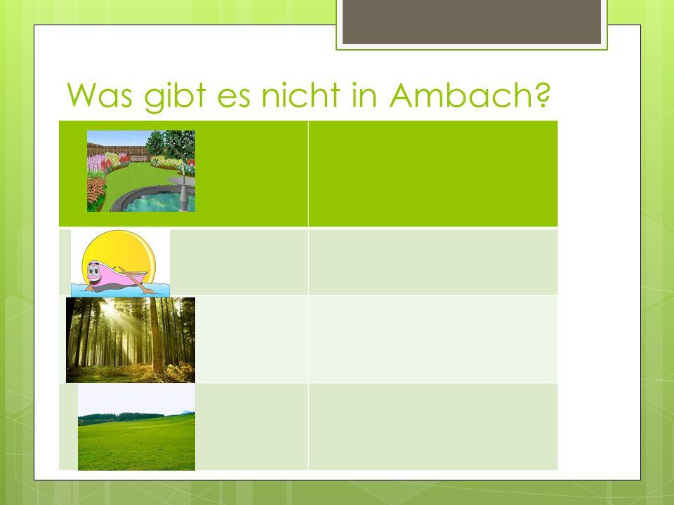 Was gibt es nicht in Ambach