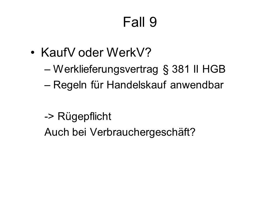 Fall 9 KaufV oder WerkV.