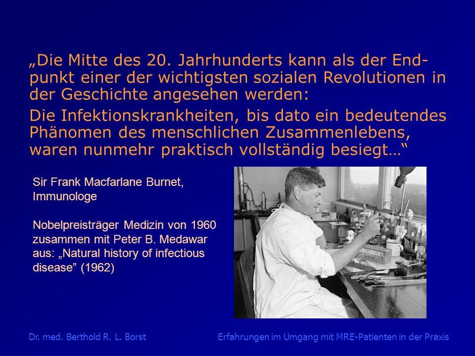 Dr.med. Berthold R. L.