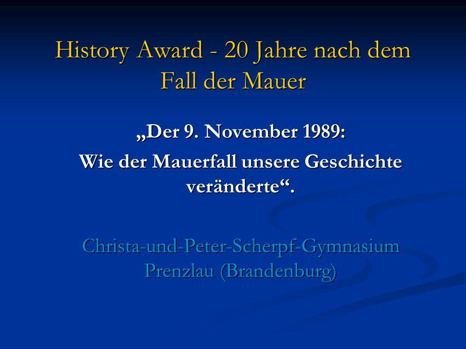 History Award - 20 Jahre nach dem Fall der Mauer Der 9.