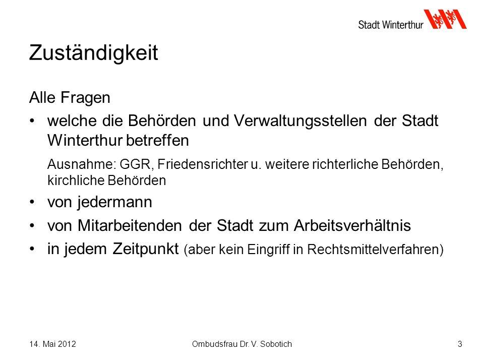 14.Mai 2012Ombudsfrau Dr. V.