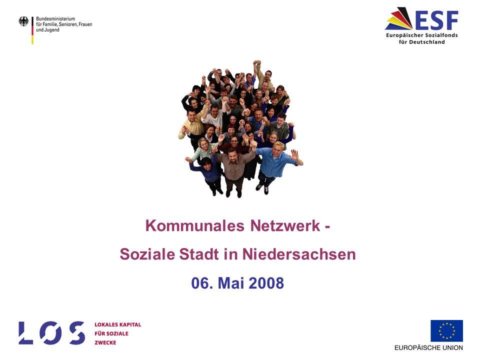 Kommunales Netzwerk - Soziale Stadt in Niedersachsen 06. Mai 2008