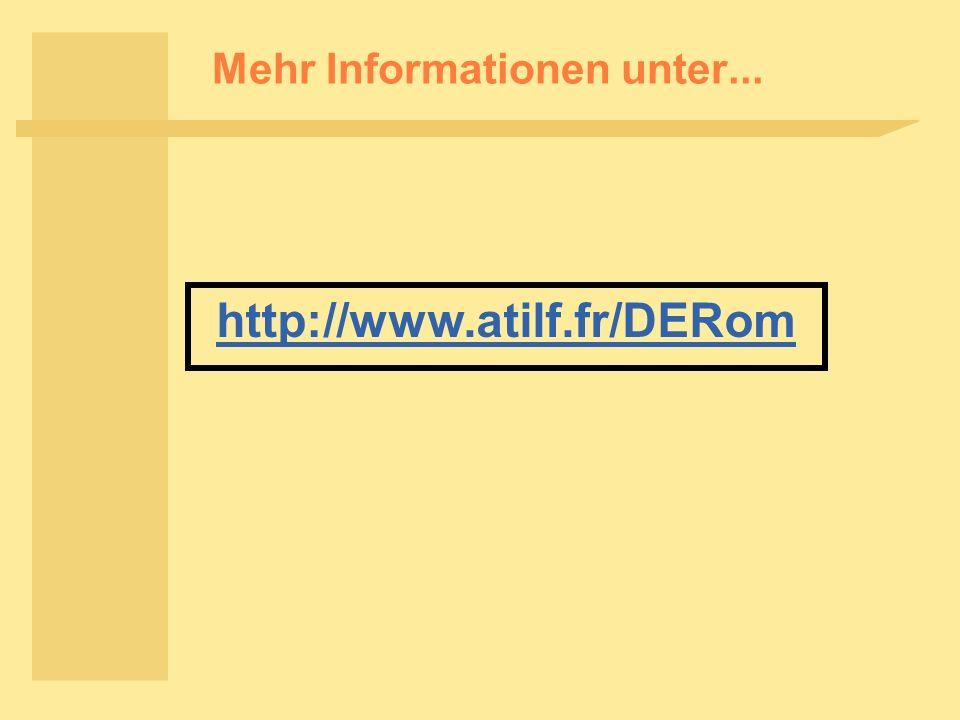 Mehr Informationen unter... http://www.atilf.fr/DERom