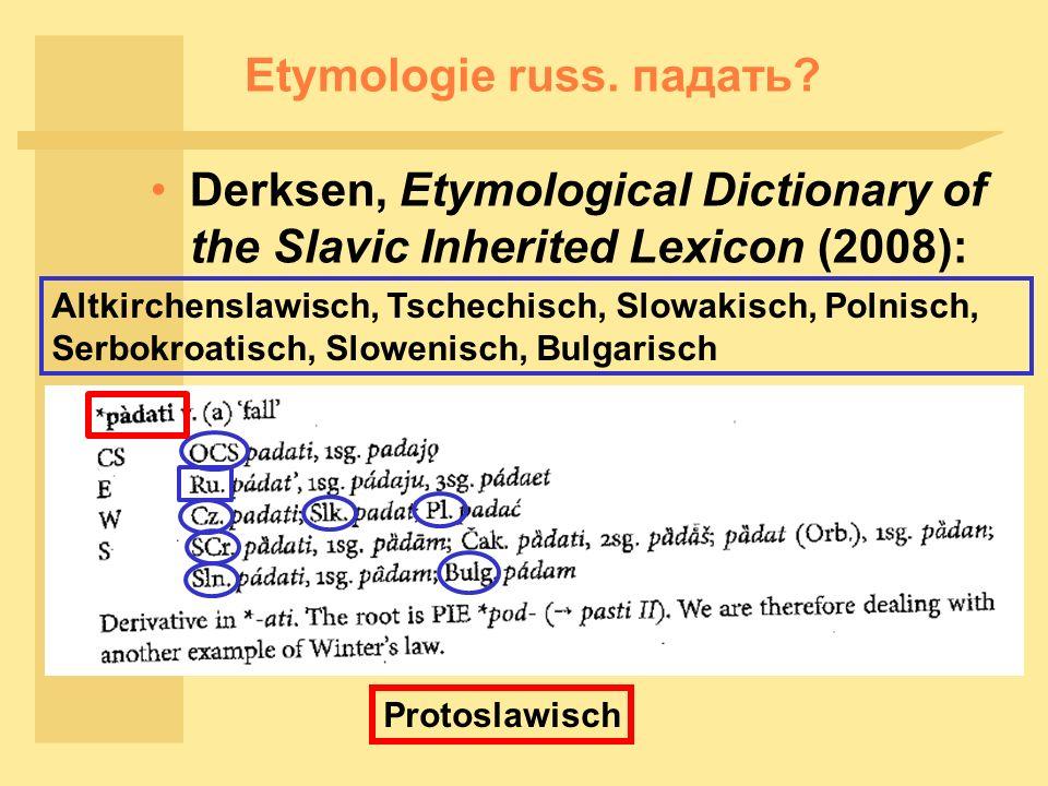 Etymologie russ.падать.