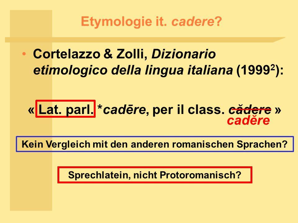 Etymologie it.cadere.