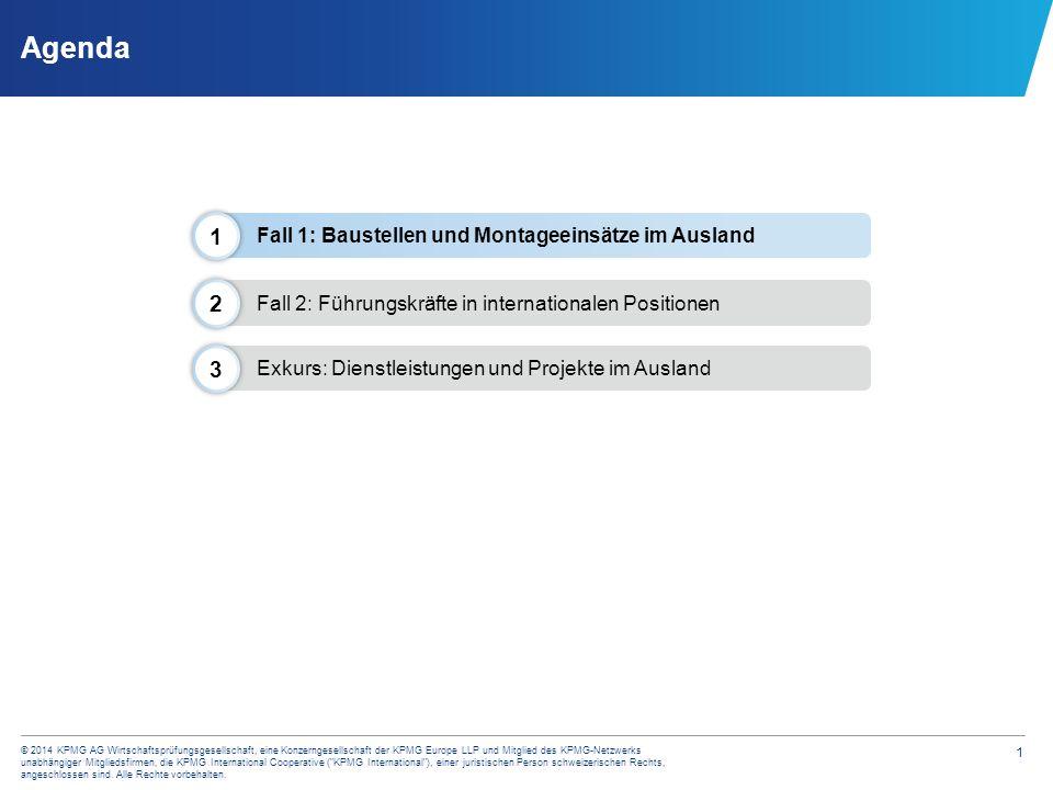 1 © 2014 KPMG AG Wirtschaftsprüfungsgesellschaft, eine Konzerngesellschaft der KPMG Europe LLP und Mitglied des KPMG-Netzwerks unabhängiger Mitgliedsf
