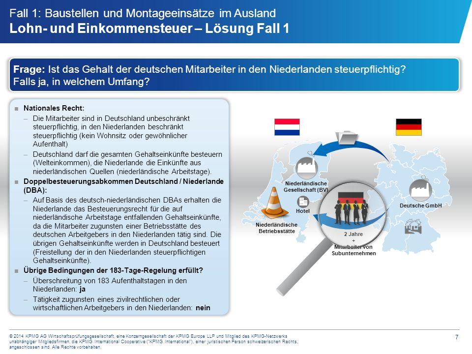 7 © 2014 KPMG AG Wirtschaftsprüfungsgesellschaft, eine Konzerngesellschaft der KPMG Europe LLP und Mitglied des KPMG-Netzwerks unabhängiger Mitgliedsf