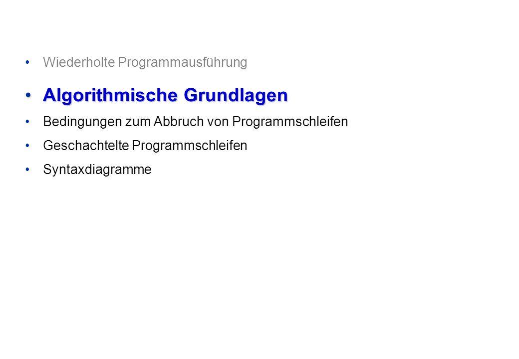 Programmieren und Problemlösen © Institut für Computational Science, ETH Zürich Algorithmische Grundlagen: Zwei Arten der Wiederholung Anweisungs- folge Abbruch.