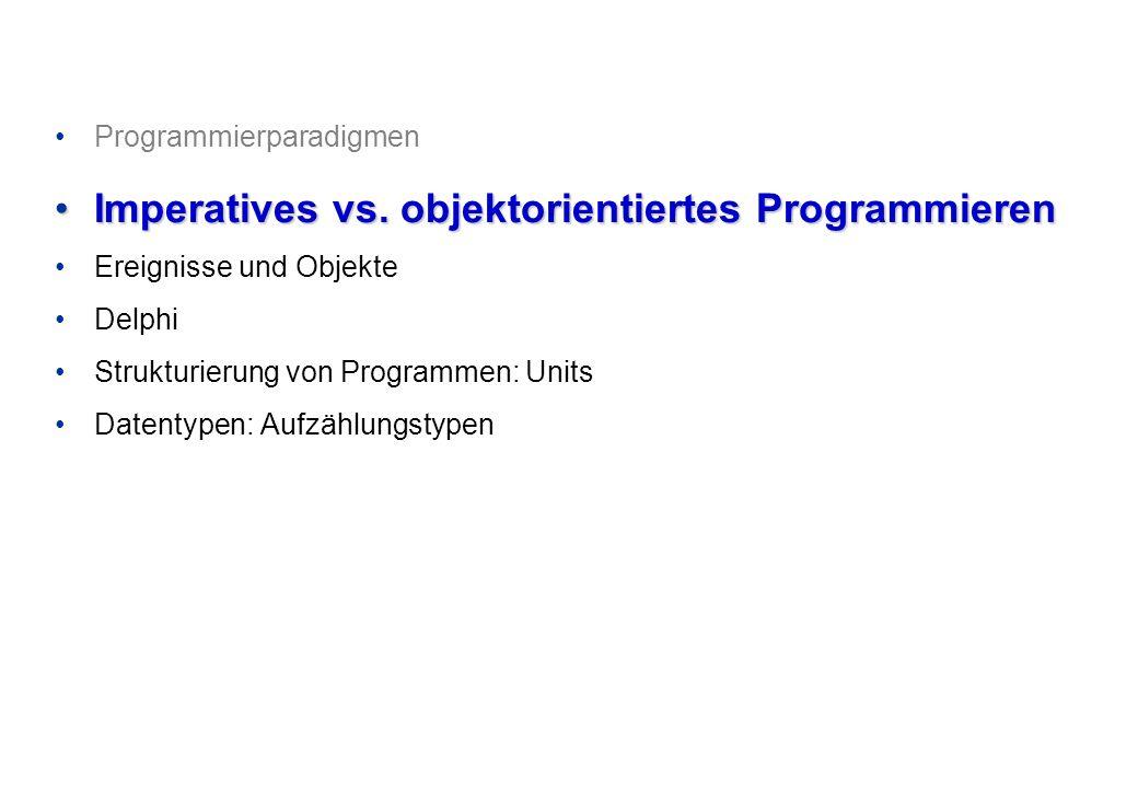 Programmieren und Problemlösen © Institut für Computational Science, ETH Zürich Ereignisse in Delphi Am Beispiel der Komponente Button : 12/24