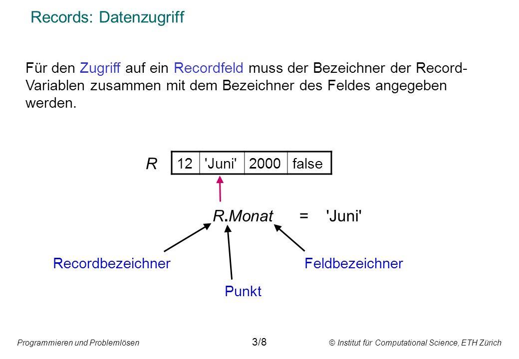Strukturierte Variablen: Records Kombiniertes StrukturierenKombiniertes Strukturieren Individualisierbare Datentypen