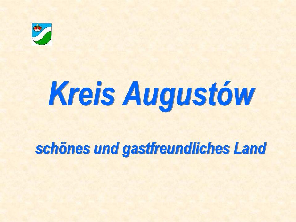 Kreis Augustów schönes und gastfreundliches Land Kreis Augustów schönes und gastfreundliches Land