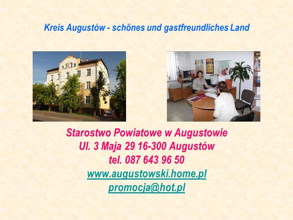 Starostwo Powiatowe w Augustowie Ul. 3 Maja 29 16-300 Augustów tel. 087 643 96 50 www.augustowski.home.pl promocja@hot.pl