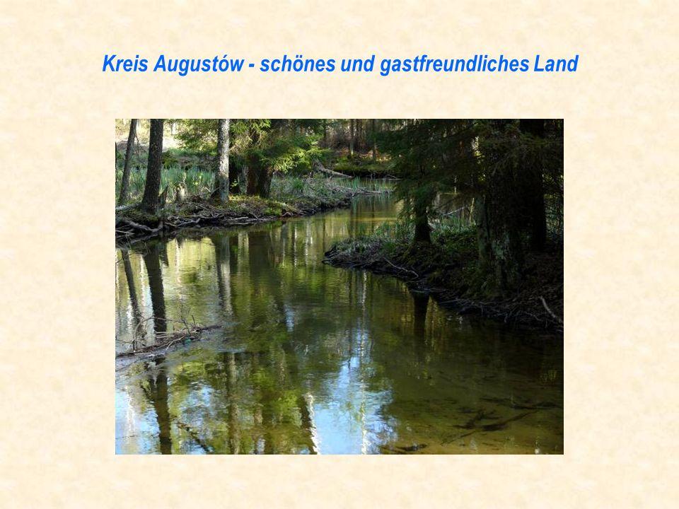 Kreis Augustów - schönes und gastfreundliches Land