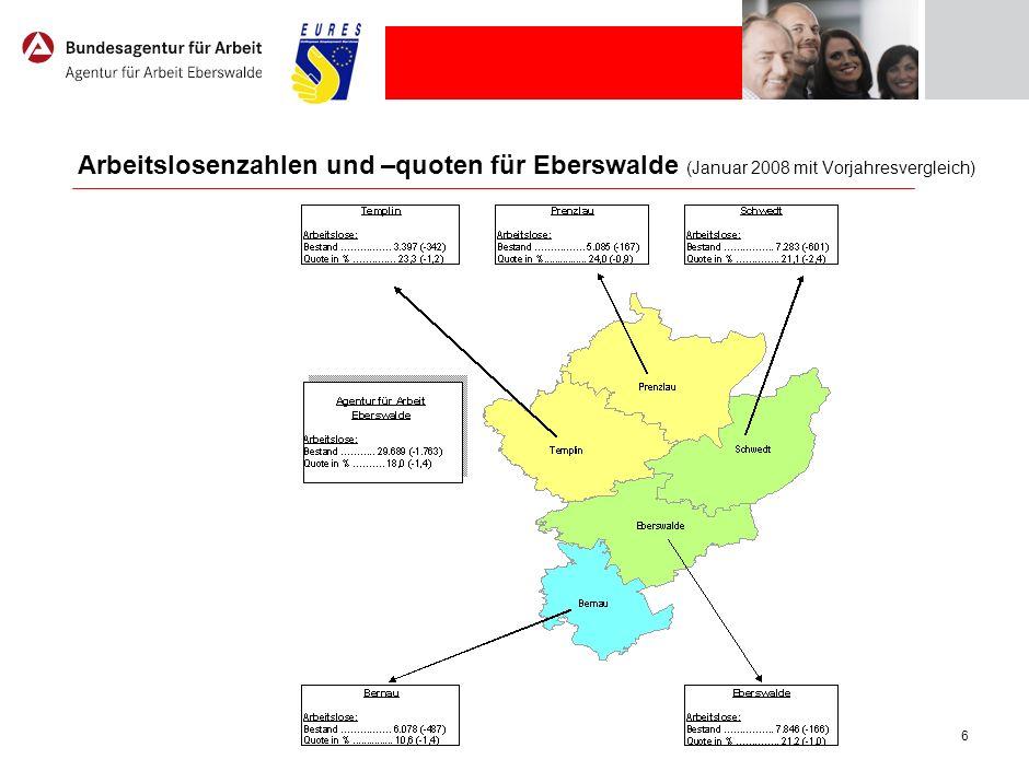 6 Arbeitslosenzahlen und –quoten für Eberswalde (Januar 2008 mit Vorjahresvergleich)